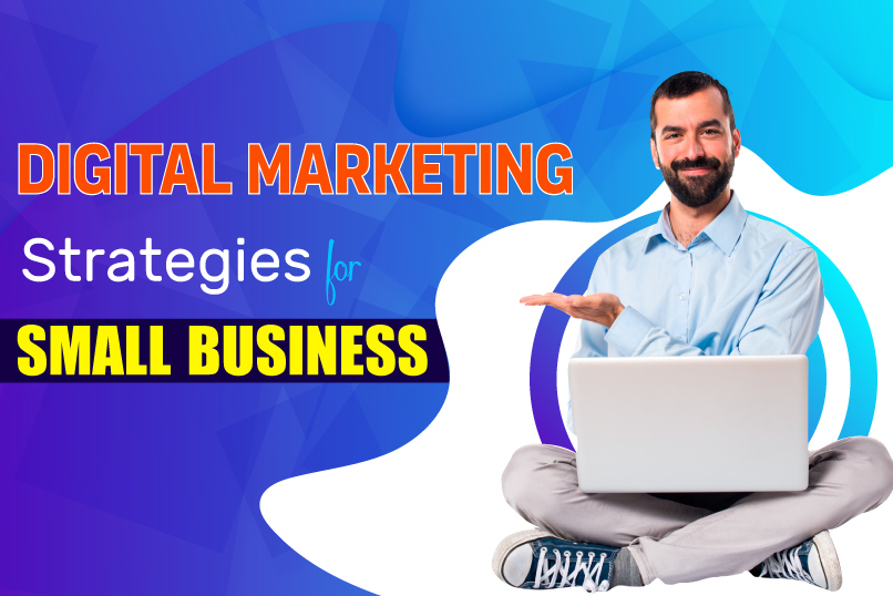 Digital Marketing, Digital Marketing Strategies